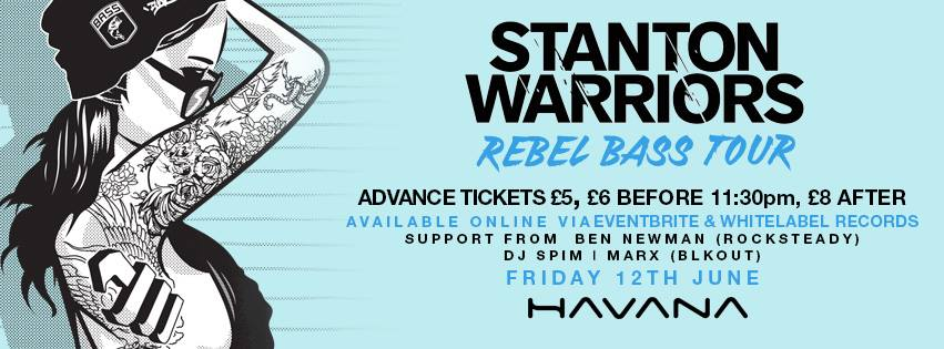 STANTON WARRIORS // 'REBEL BASS' WORLD TOUR // FRI 12TH JUNE